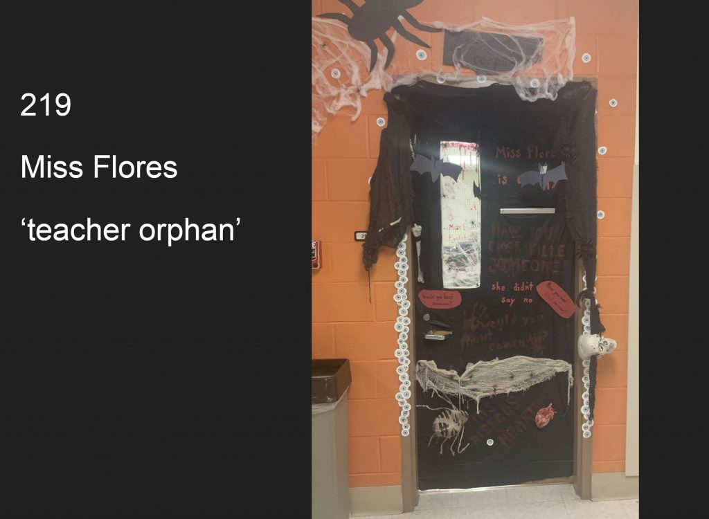 Teacher Orphan: Room 219, Miss Flores